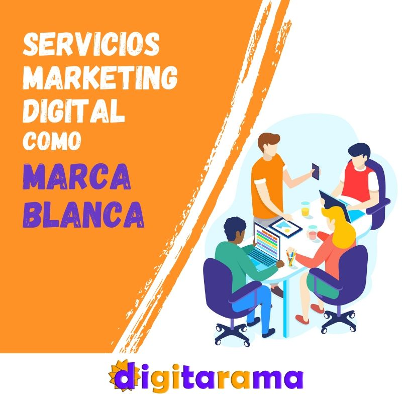 Servicios marketing digital marca blanca - digitarama